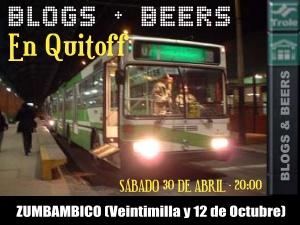 Blogs & Beers en Quito, sábado 30 de abril, Zumbambico.